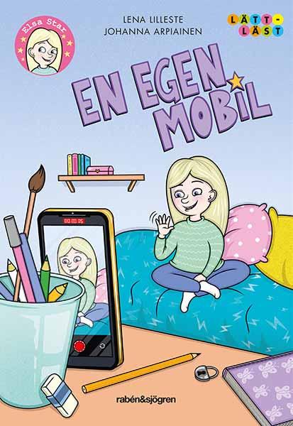 Bästa barnböckerna 2020, ålder 6 till 9 år: En egen mobil