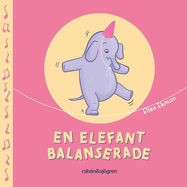 Bästa barnböckerna 2020, ålder 0 till 3 år: En elefant balanserade