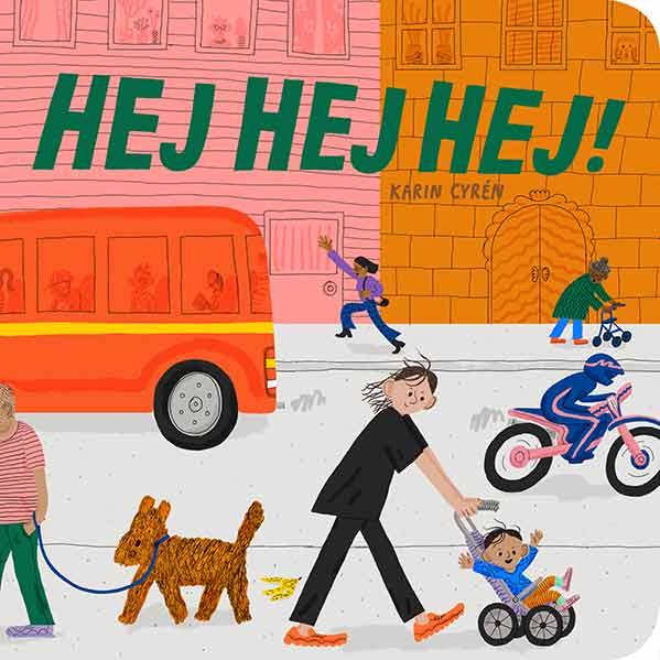 Bästa barnböckerna 2020, ålder 0 till 3 år: Hej Hej Hej!