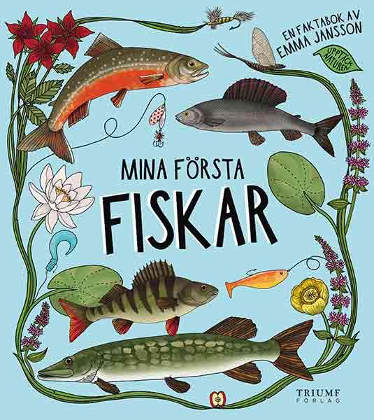 Mina första fiskar är boken för den fiskintresserade 4-åringen