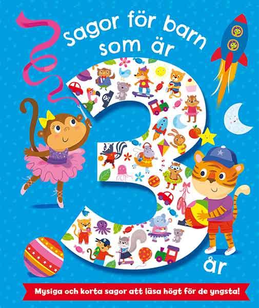 Sagor för barn som är 3 år är en rolig bok som många barn tycker om