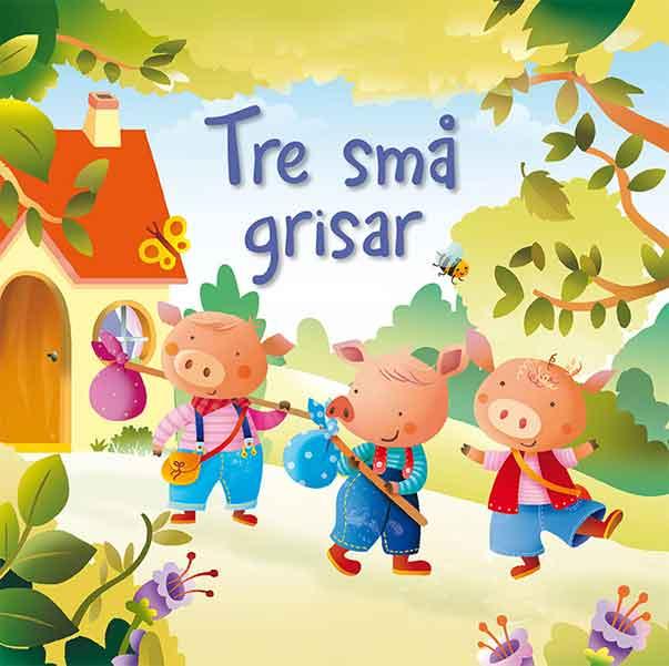Tre små grisar är en klassisk berättelse som går hem hos de allra flesta 1-åringar