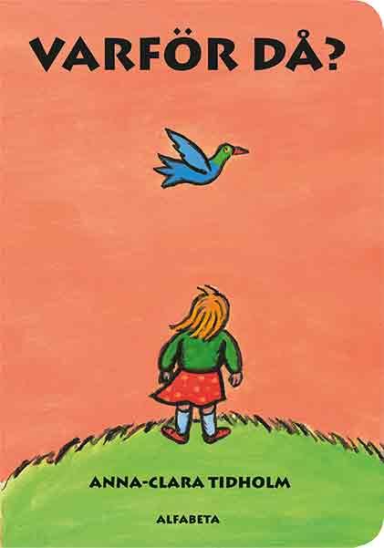 Boken Varför då? är en utav våra bästa barnböcker för en 3-åring