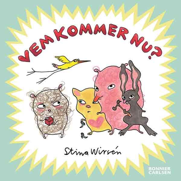 Vi gillar Vem kommer nu? så pass mycket att den är nominerad till årets bästa barnbok för 3-åringar