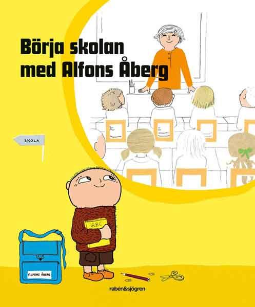 Börja skolan med Alfons Åberg är en perfekt bok för 6-åringen som ska börja skolan