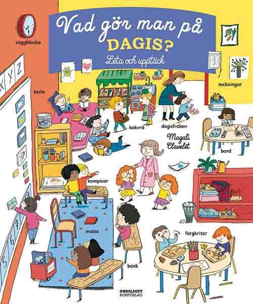 Vad gör man på dagis? är en bok om gemenskapen på förskolan